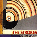 The Strokes The End Has No End Single