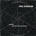 The Strokes Under Cover Of Darkness Single