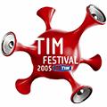 2005 Live Videos TIM Festival