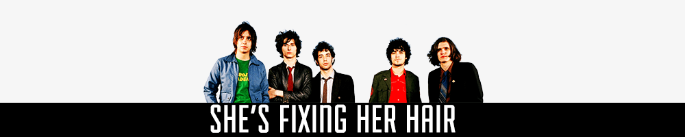 She's Fixing Her Hair :: All the latest news about The Strokes